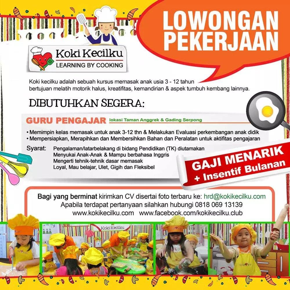 lowongan kerja freelance guru masak anak anak Jakarta Barat dan Gading Serpong
